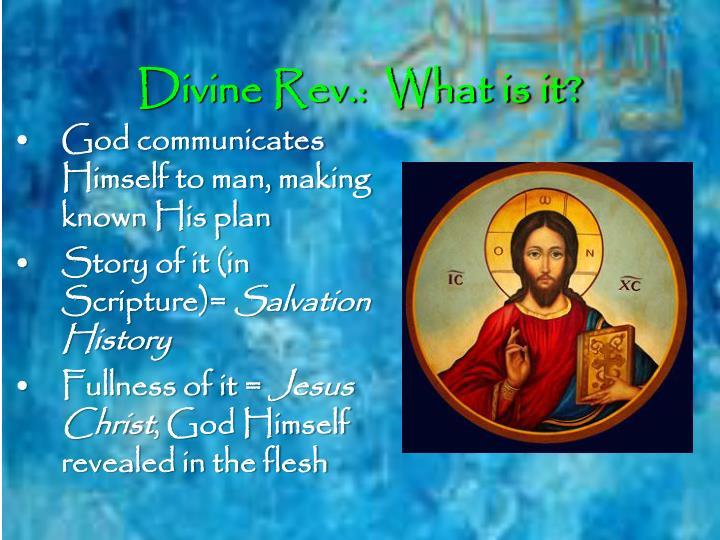 Divine Rev.:  What is it?