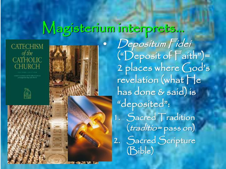 Magisterium interprets…