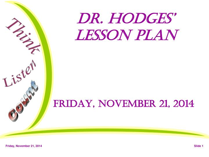 Dr hodges lesson plan