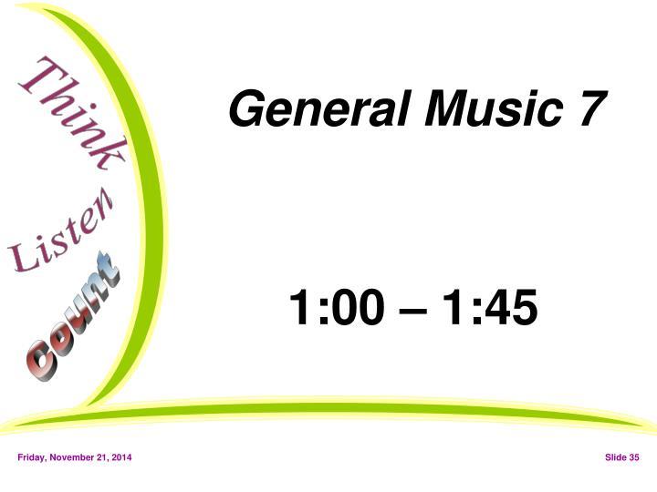 General Music 7