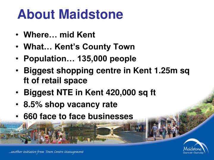 About maidstone