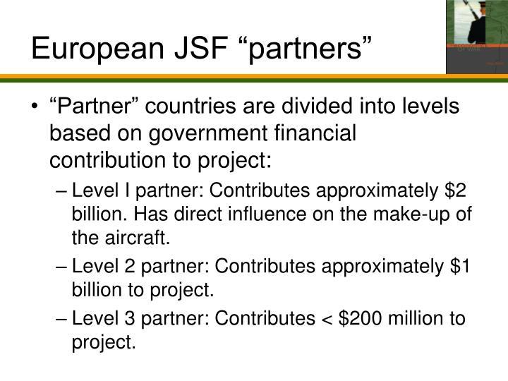 """European JSF """"partners"""""""