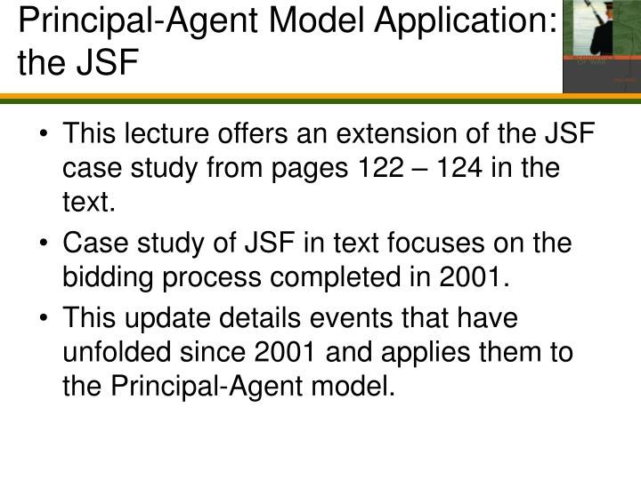 Principal agent model application the jsf