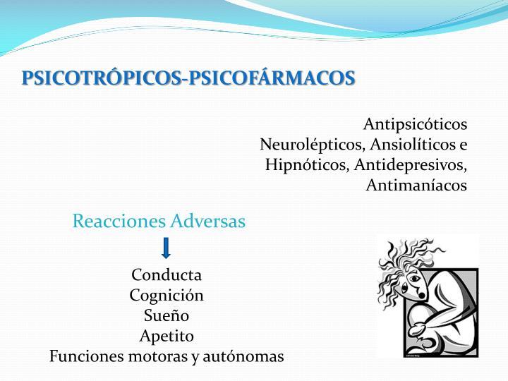 PSICOTRÓPICOS-PSICOFÁRMACOS