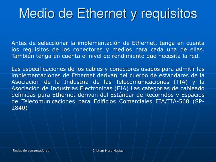Medio de Ethernet y requisitos