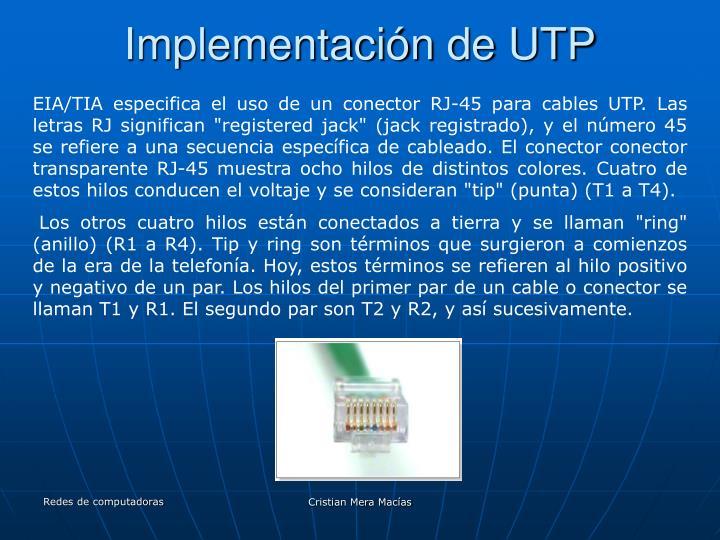 Implementación de UTP