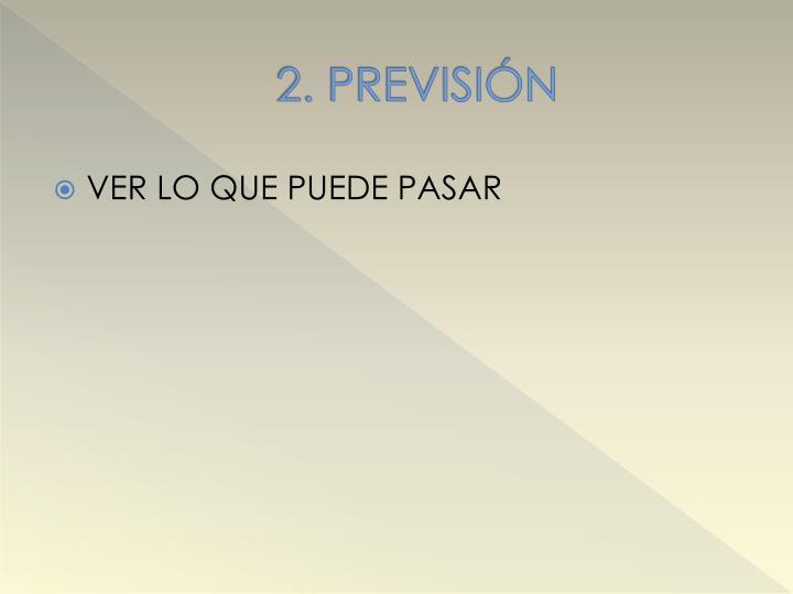 2. PREVISIÓN
