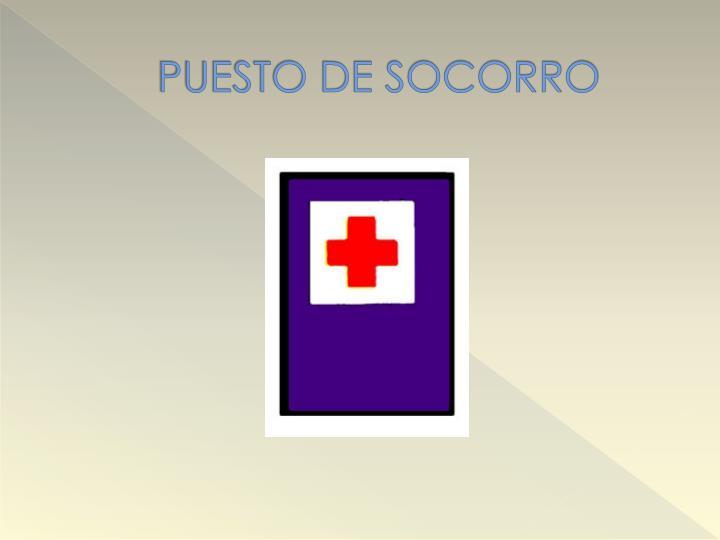 PUESTO DE SOCORRO