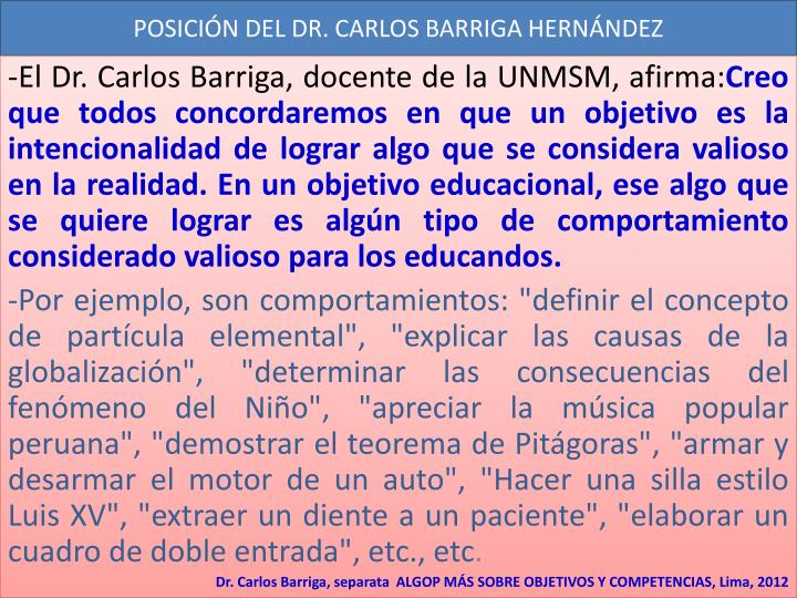 POSICIÓN DEL DR. CARLOS BARRIGA HERNÁNDEZ
