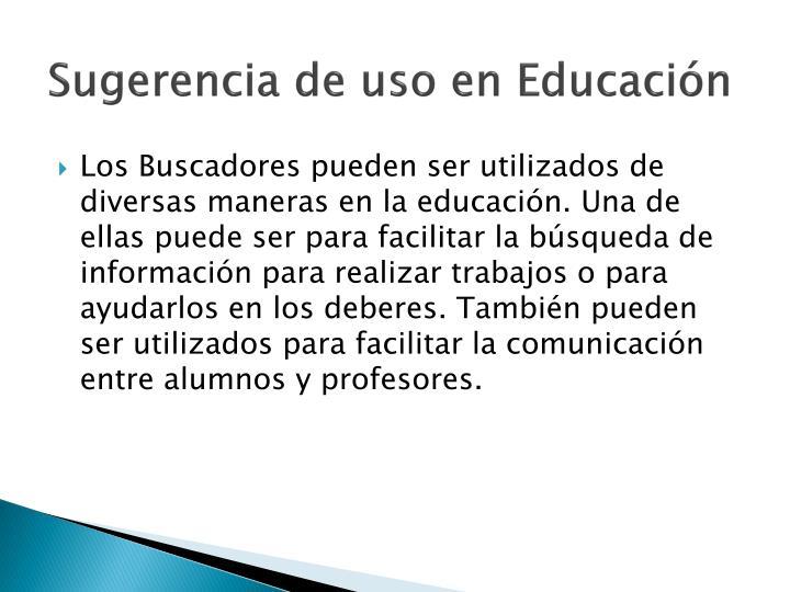 Sugerencia de uso en Educación