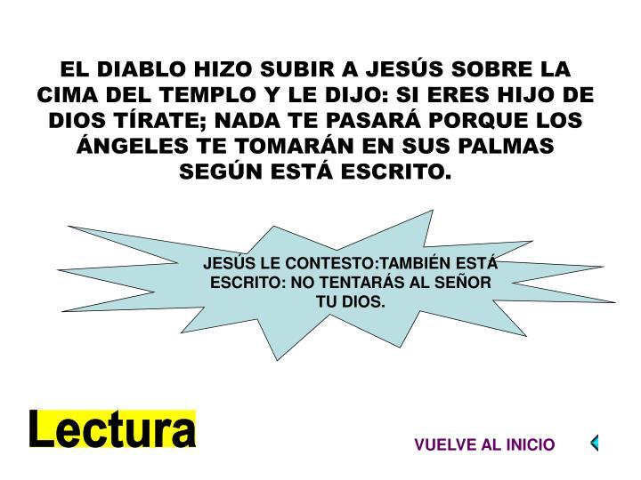 JESÚS LE CONTESTO: