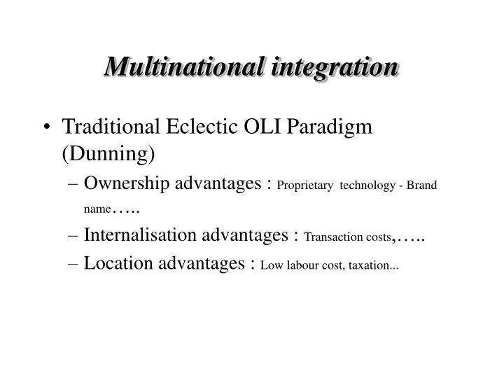 Multinational integration