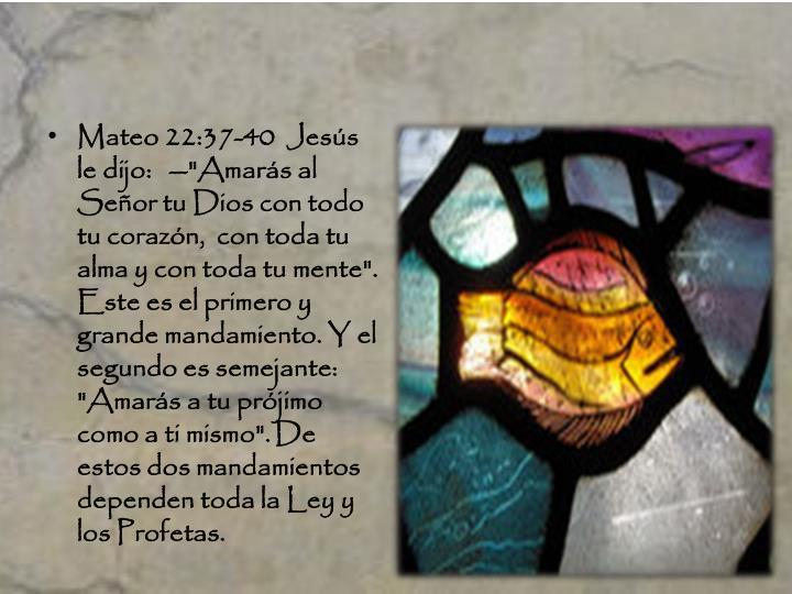 Mateo 22:37-40