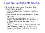 how are breakpoints useful