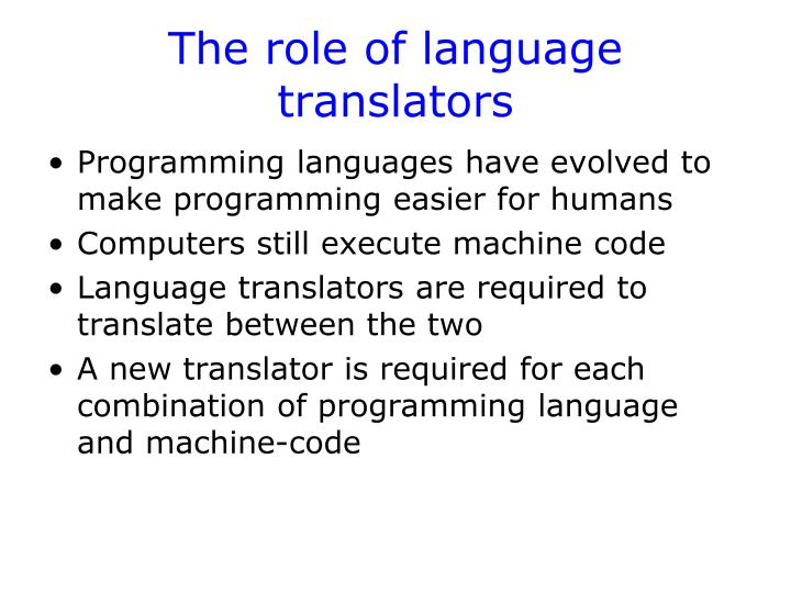 The role of language translators