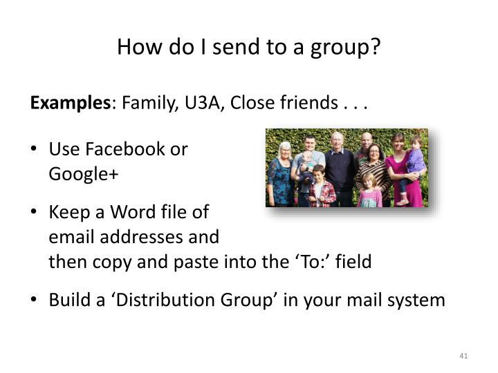 How do I send to a group?