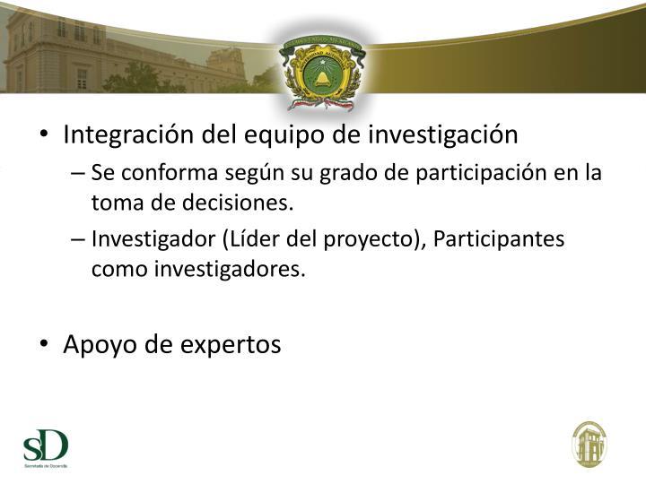 Integración del equipo de investigación