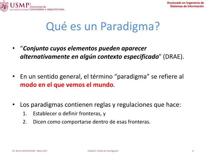 Qué es un Paradigma?