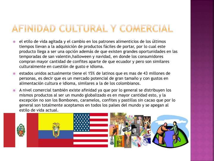 AFINIDAD CULTURAL Y COMERCIAL