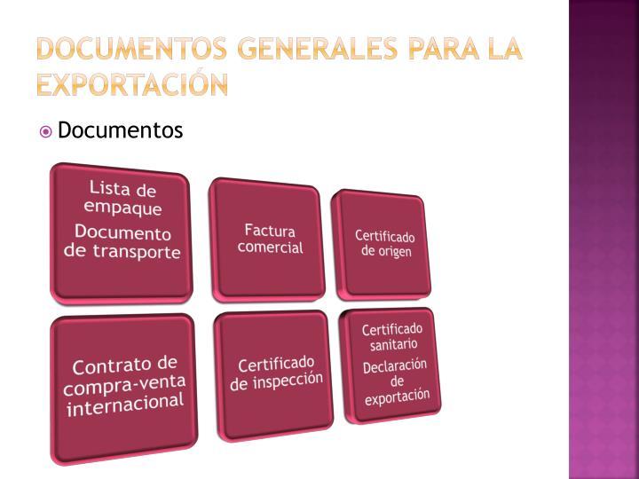 Documentos generales para la exportación