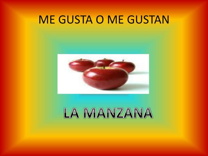ME GUSTA O ME GUSTAN