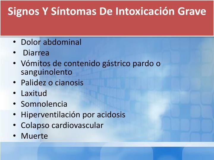 Signos Y Síntomas De Intoxicación Grave