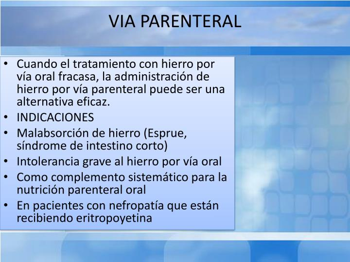 VIA PARENTERAL