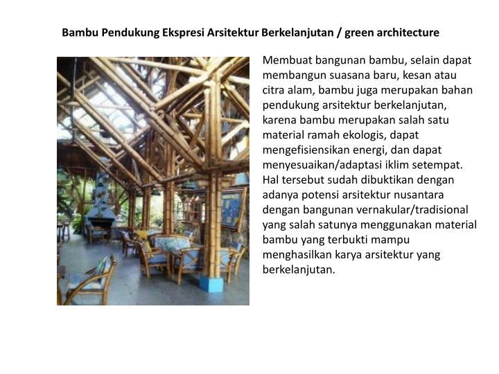 Bambu Pendukung Ekspresi Arsitektur