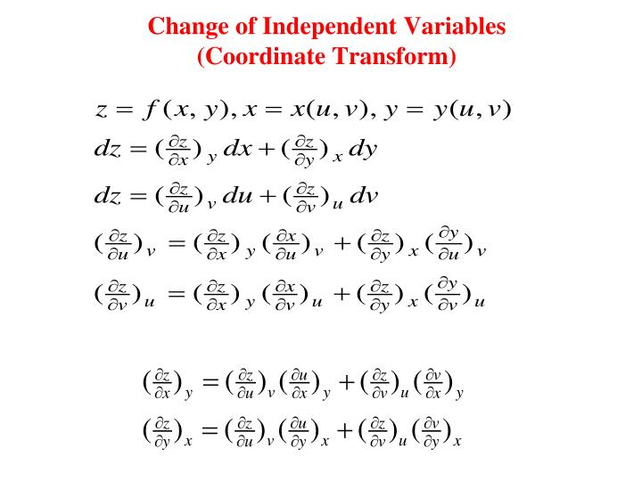 Change of Independent Variables