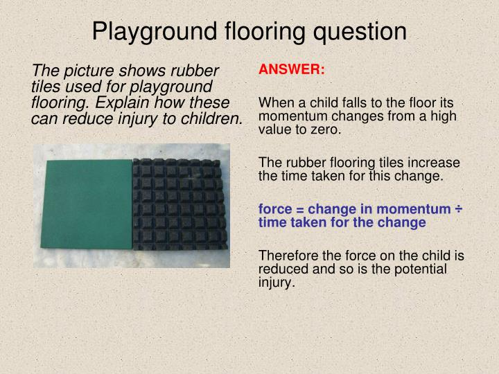 Playground flooring question