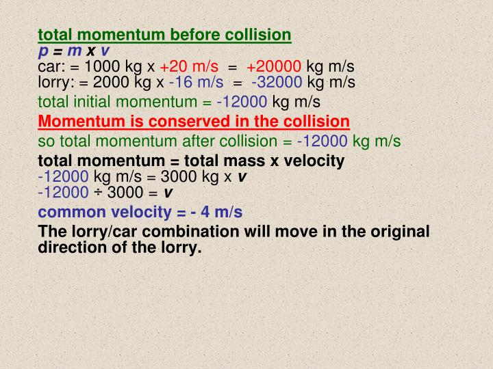 total momentum before collision