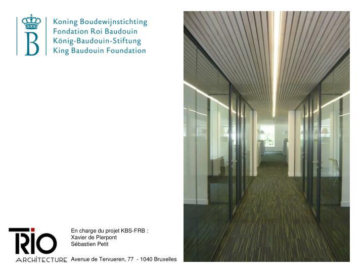 En charge du projet KBS-FRB :