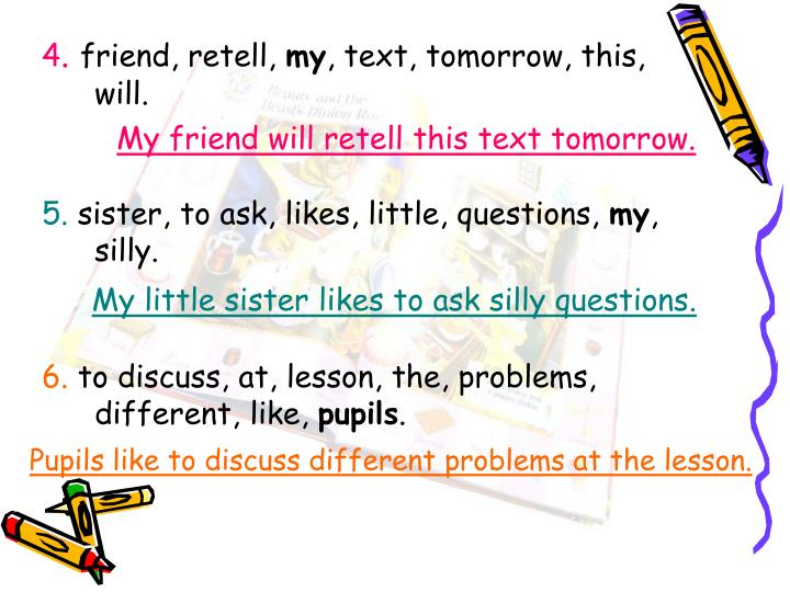 My friend will retell this text tomorrow.