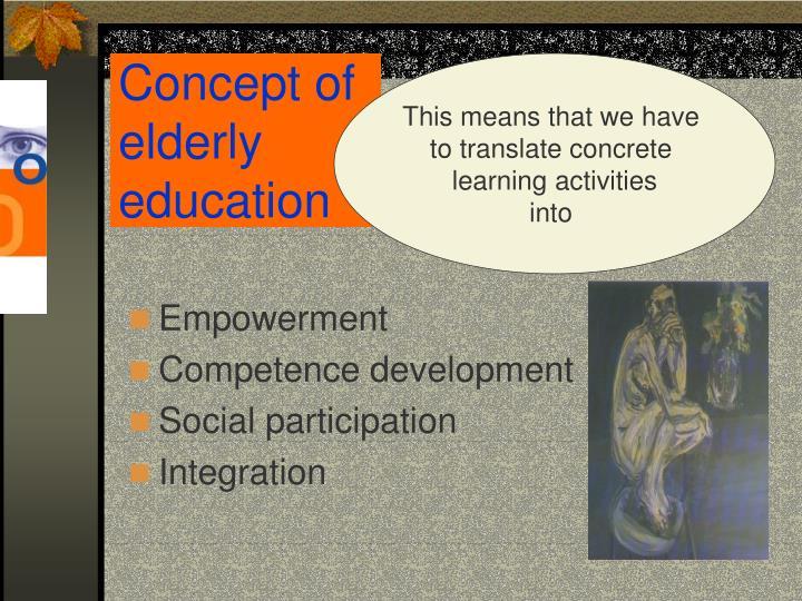 Concept of elderly education