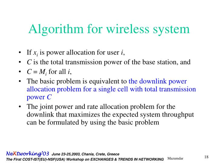 Algorithm for wireless system