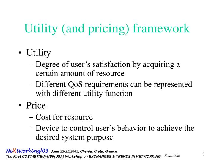 Utility and pricing framework