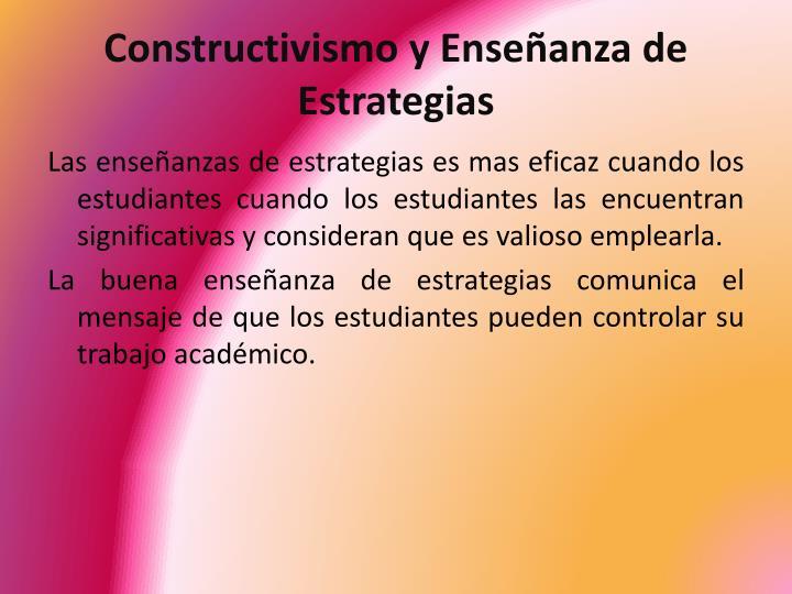 Constructivismo y Enseñanza de Estrategias