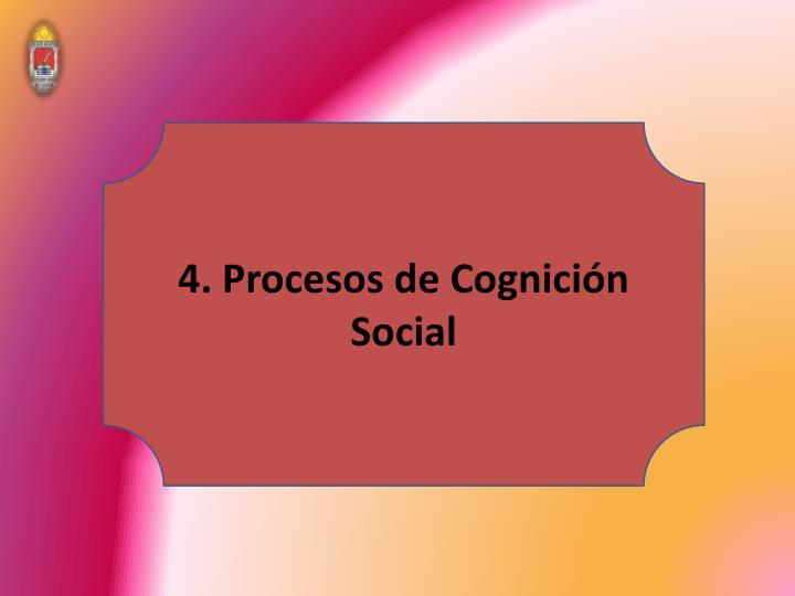 4. Procesos de Cognición
