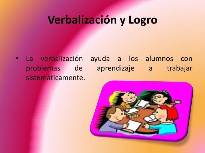Verbalización y Logro
