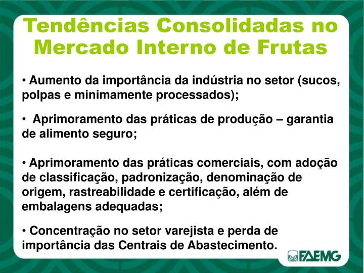 Tendências Consolidadas no Mercado Interno de Frutas
