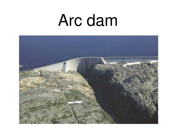 Arc dam
