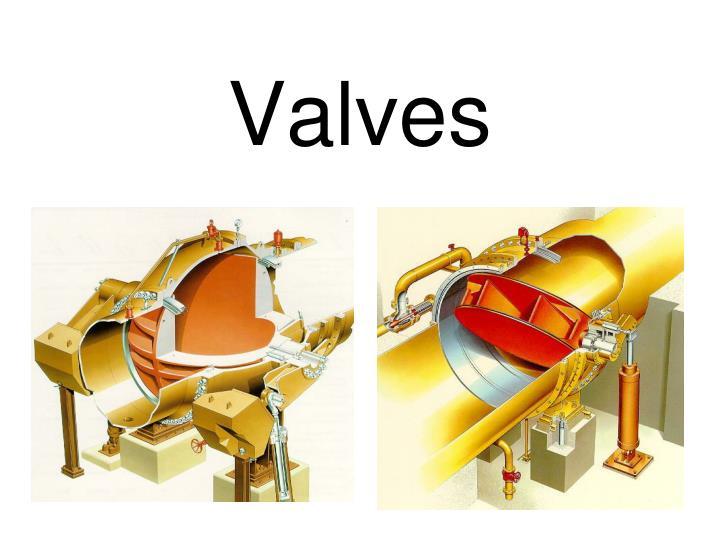 Valves