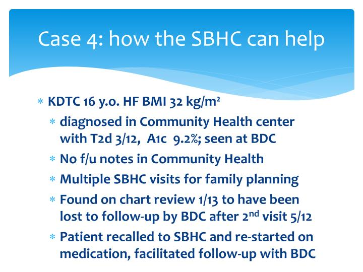 Case 4: how the SBHC can help