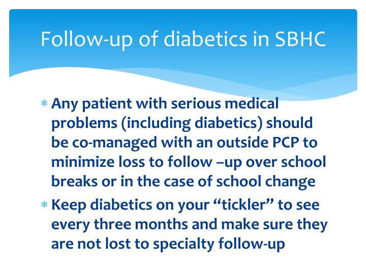 Follow-up of diabetics in SBHC