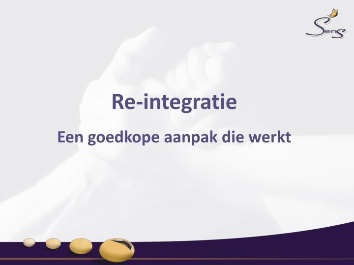 Re-integratie