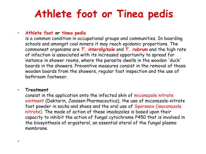 Athlete foot or Tinea pedis