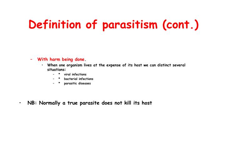 Definition of parasitism (cont.)