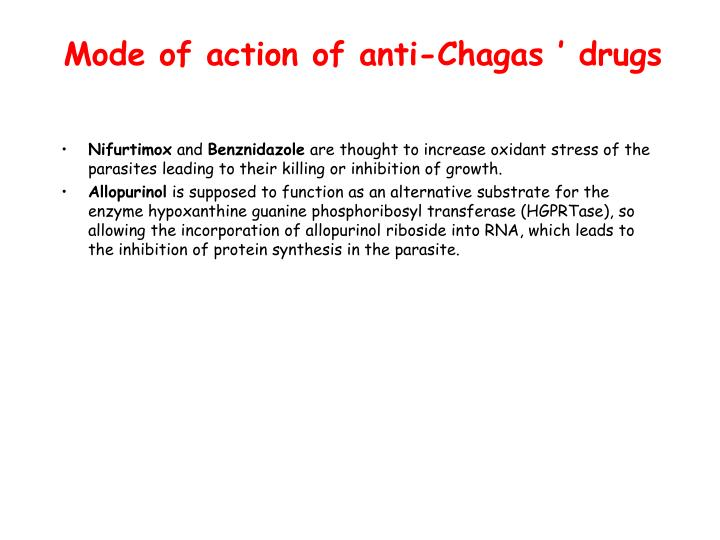 Mode of action of anti-Chagas ' drugs