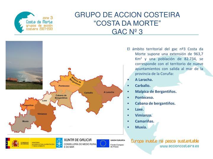 El ámbito territorial del gac nº3 Costa da Morte supone una extensión de 963,7 Km
