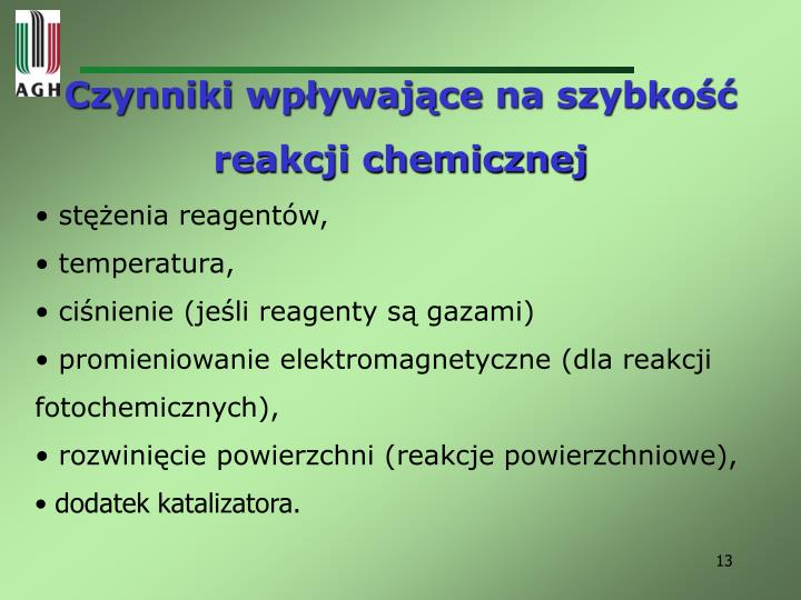 Czynniki wpływające na szybkość reakcji chemicznej